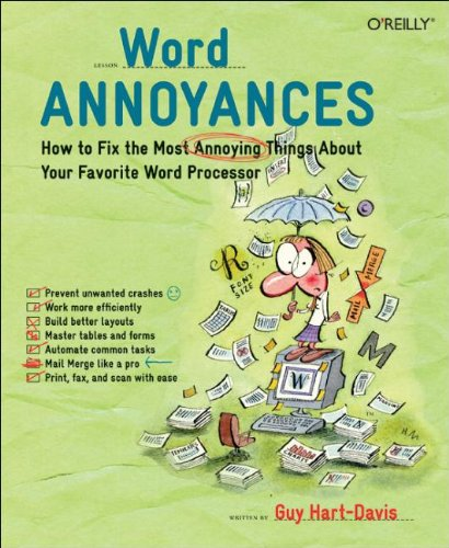 Word Annoyances: How to Fix the Most Annoying Things About Your Favorite Word Processor (0596009542) by Hart-Davis, Guy
