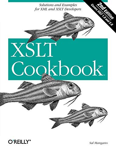 9780596009748: XSLT Cookbook: Solutions and Examples for XML and XSLT Developers, 2nd Edition