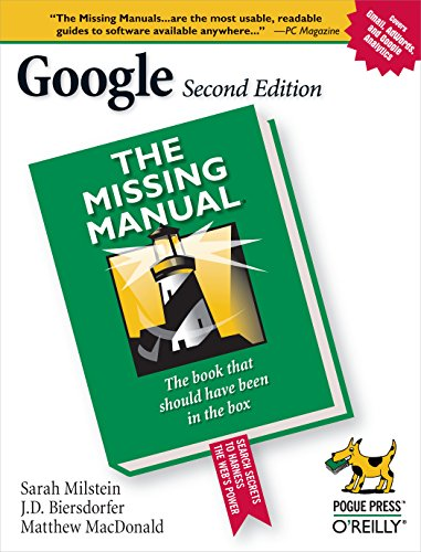 Google: The Missing Manual (0596100191) by Milstein, Sarah; Biersdorfer, J. D.; Dornfest, Rael; MacDonald, Matthew