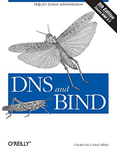 DNS and BIND (5th Edition): Cricket Liu; Paul Albitz