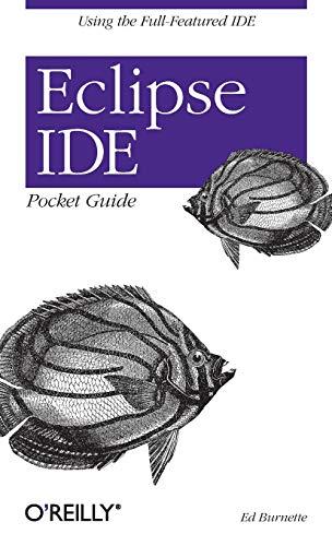 Eclipse IDE Pocket Guide: Ed Burnette