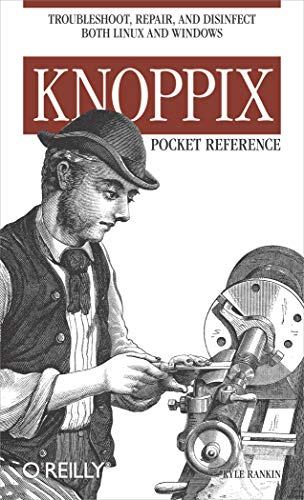 9780596100759: Knoppix Pocket Reference: Troubleshoot, Repair, and Disinfect Both Linux and Windows