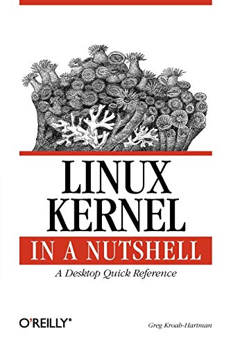 9780596100797: Linux Kernel in a Nutshell: A Desktop Quick Reference (In a Nutshell (O'Reilly))
