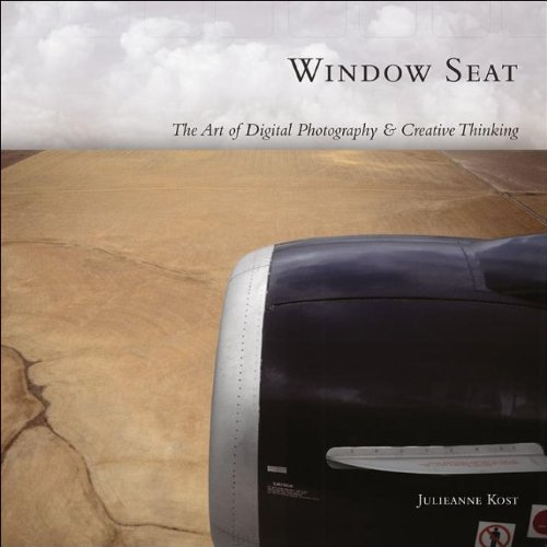 9780596100834: Window Seat: The Art of Digital Photography and Creative Thinking