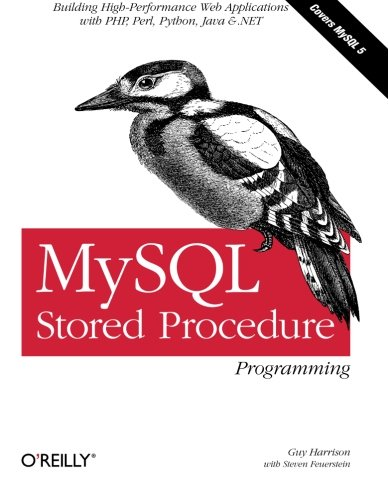 9780596100896: MySQL Stored Procedure Programming