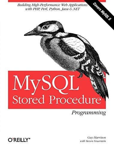 9780596100896: MySQL Stored Procedure Programming: Building High-Performance Web Applications in MySQL