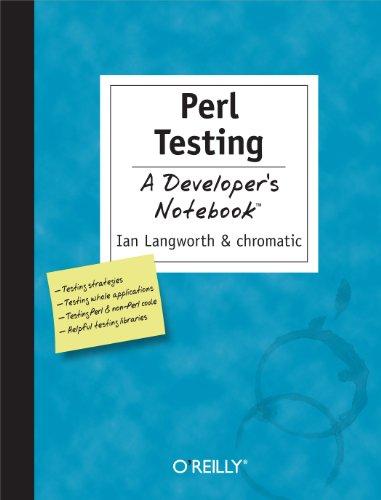 9780596100926: Perl Testing: A Developer's Notebook