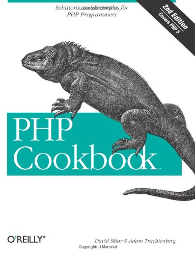 PHP Cookbook: Solutions and Examples for PHP Programmers (0596101015) by Adam Trachtenberg; David Sklar