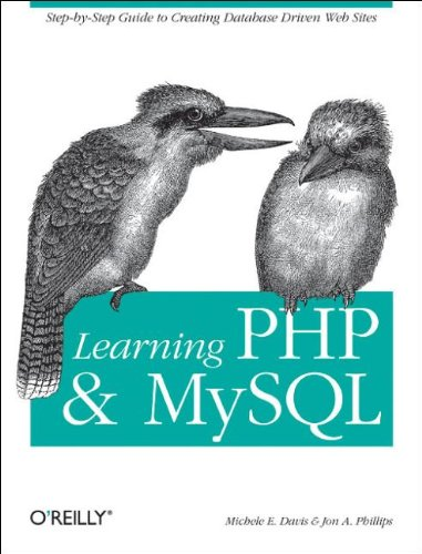 Learning PHP and MySQL. A Step-By-Step Guide to Creating Database-Driven Web Sites