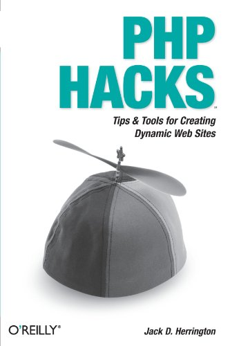 9780596101398: PHP Hacks: Tips & Tools For Creating Dynamic Websites