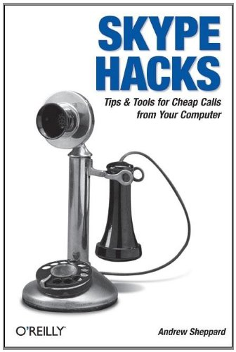 9780596101893: Skype Hacks: Tips & Tools for Cheap, Fun, Innovative Phone Service