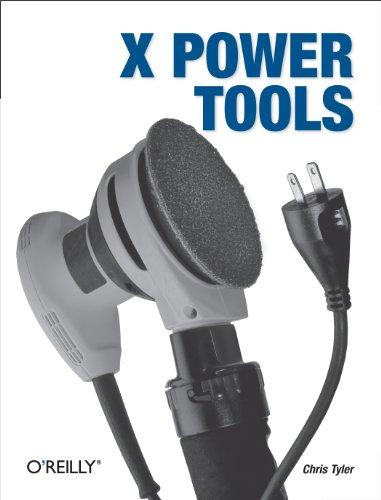 X Power Tools (Paperback): Doug Tidwell
