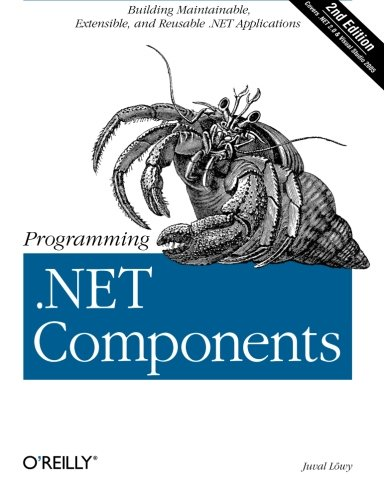 9780596102074: Programming .NET Components, 2nd Edition