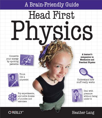 9780596102371: Head First Physics: A learner's companion to mechanics and practical physics (AP Physics B - Advanced Placement)