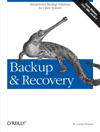 9780596102463: Backup & Recovery: Inexpensive Backup Solutions for Open Systems