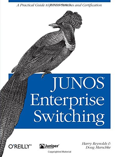 9780596153977: JUNOS Enterprise Switching: A Practical Guide to JUNOS Switches and Certification