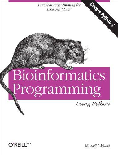9780596154509: Bioinformatics Programming Using Python