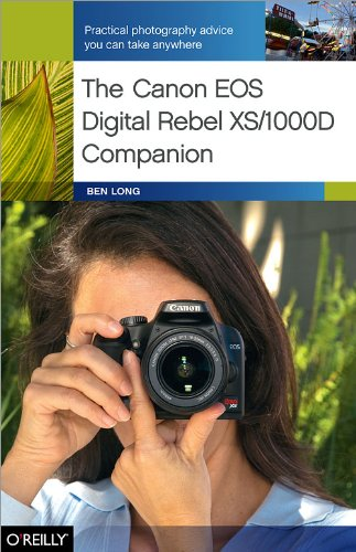 9780596154523: The Canon EOS Digital Rebel XS/1000D Companion: Practical Photography Advice You Can Take Anywhere