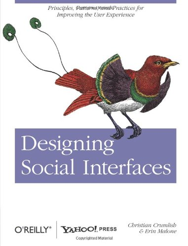 9780596154929: Designing Social Interfaces: Principles, Patterns, and Practices for Improving the User Experience