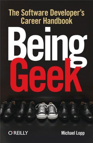 9780596155407: Being Geek: The Software Developer's Career Handbook