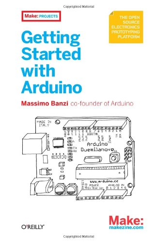 9780596155513: Getting Started with Arduino (Make: Projects)