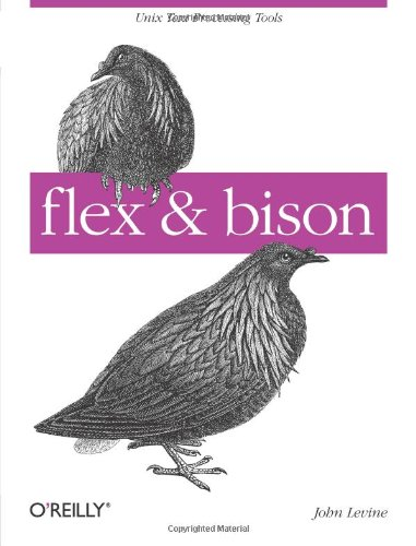 9780596155971: flex & bison: Text Processing Tools