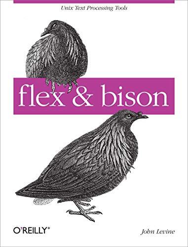 9780596155971: flex & bison