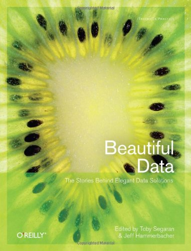 9780596157111: Beautiful Data: The Stories Behind Elegant Data Solutions