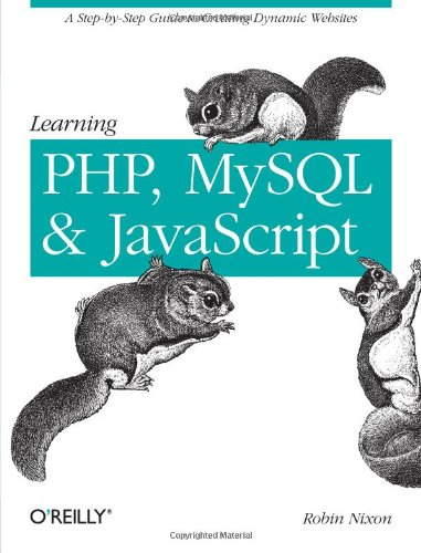 9780596157135: Learning PHP, MySQL, and JavaScript