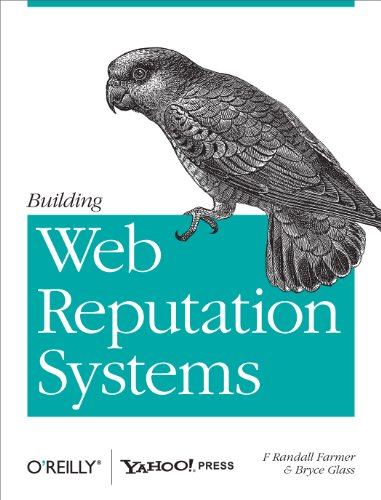 9780596159795: Building Web Reputation Systems