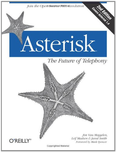 9780596510480: Asterisk: The Future of Telephony, 2nd Edition