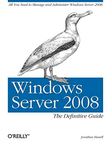 9780596514112: Windows Server 2008: The Definitive Guide