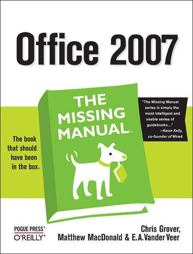 9780596514228: Office 2007: The Missing Manual