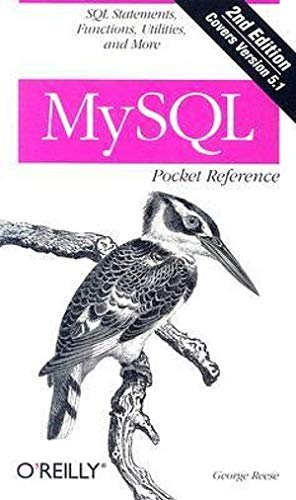 9780596514266: MySQL Pocket Reference: SQL Statements, Functions and Utilities and more (Pocket Reference (O'Reilly))