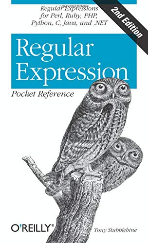 9780596514273: Regular Expression Pocket Reference: Regular Expressions for Perl, Ruby, PHP, Python, C, Java and .NET (Pocket Reference (O'Reilly))