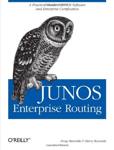 9780596514426: JUNOS Enterprise Routing: A Practical Guide to JUNOS Software and Enterprise Certification