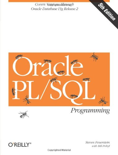 9780596514464: Oracle PL/SQL Programming: Covers Versions Through Oracle Database 11g Release 2 (Animal Guide)