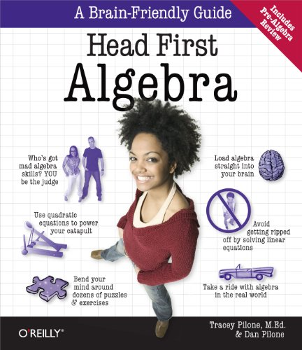 9780596514860: Head First Algebra: A Learner's Guide to Algebra I