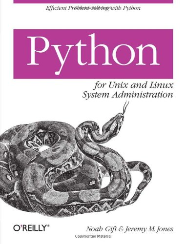 9780596515829: Python for Unix and Linux System Administration