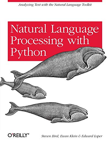 9780596516499: Natural Language Processing with Python: Analyzing Text with the Natural Language Toolkit