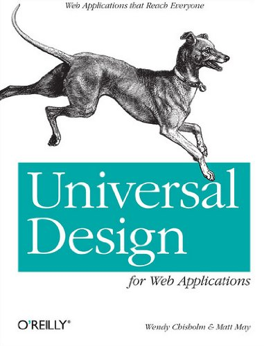 9780596518738: Universal Design for Web Applications: Web Applications That Reach Everyone