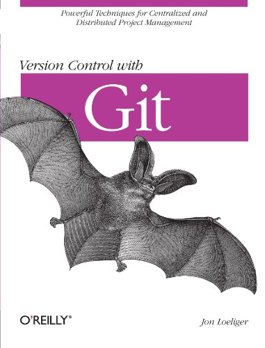 9780596520120: Version Control with Git: Powerful tools and techniques for collaborative software development