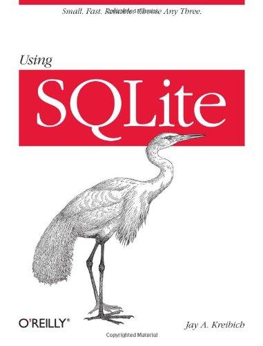 9780596521189: Using SQLite