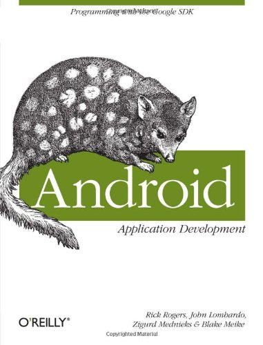 9780596521479: Android Application Development: Programming with the Google SDK