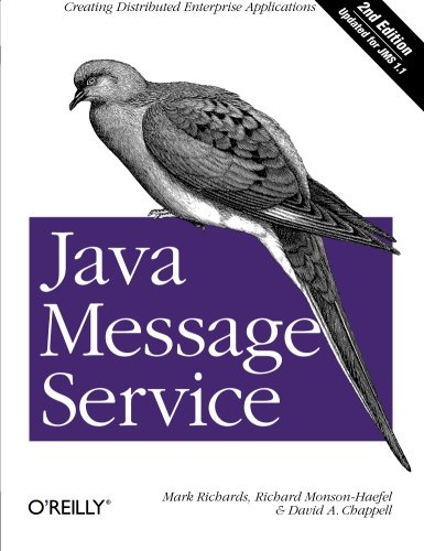 9780596522049: Java Message Service: Creating Distributed Enterprise Applications