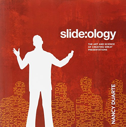 9780596522346: slide:ology: The Art and Science of Creating Great Presentations