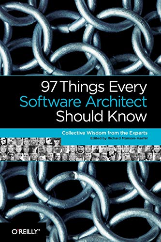9780596522698: 97 Things Every Software Architect Should Know