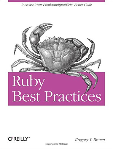 9780596523008: Ruby Best Practices