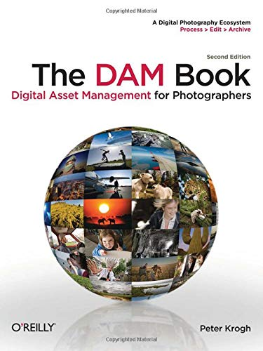 9780596523572: The DAM Book: Digital Asset Management for Photographers