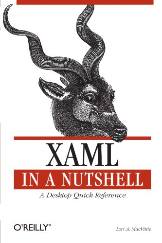 9780596526733: XAML in a Nutshell: A Desktop Quick Reference (In a Nutshell (O'Reilly))